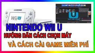 Hướng dẫn cách chọn và cài game miễn phí cho Nintendo Wii U