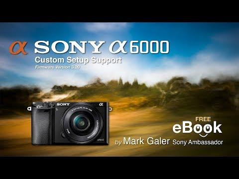 Sony A6000 Free EBook