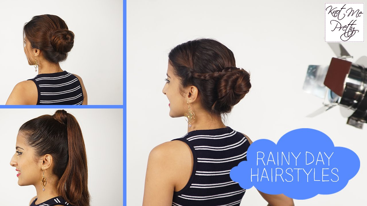 3 easy hairstyles for a rainy day | no heat required