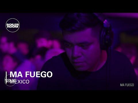 Ma Fuego Boiler Room Mexico City DJ Set