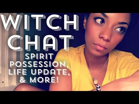 WITCH CHAT || SPIRITS IN NEW ORLEANS, POSSESSIONS, LIFE UPDATE || BEHATILIFE
