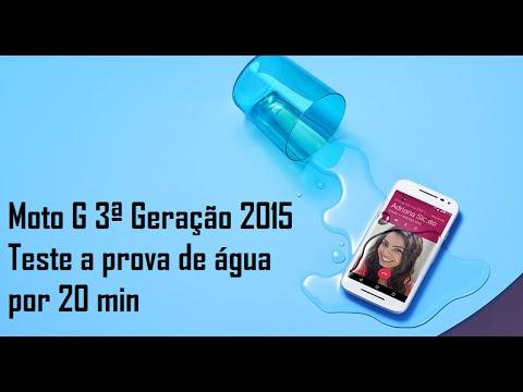 4d4695348cc Moto G 3ª Geração 2015 Teste a prova d água por 20 min - YouTube