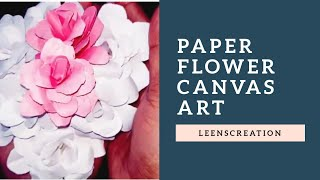 #DIY DIY Paper Craft. Paper Flower Canvas and Room Decor Ideas. Easy Paper Crafts Leenscreation