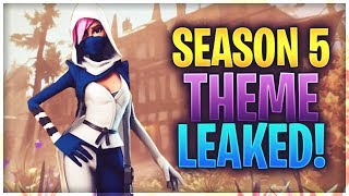SEASON 5 THEME LEAKED! (FORTNITE: BATTLE ROYALE)