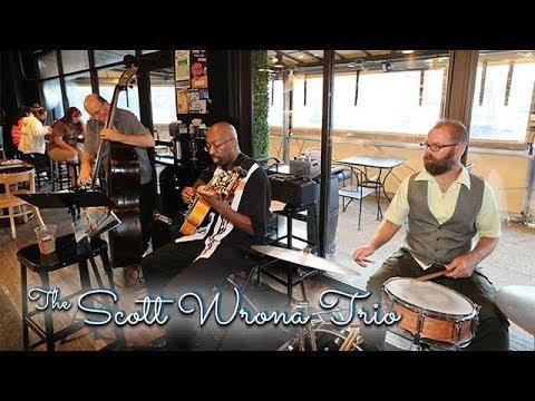 The Scott Wrona Trio Live at The Maple Theater - Bloomfield, MI