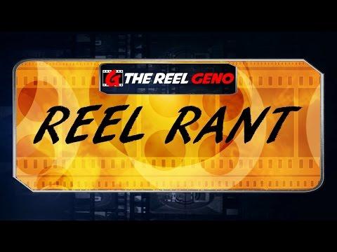 Reel Rant: Movie Critics