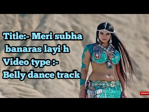 Meri Subha Banaras Layi H |trending No-1 Song | Must Watch Belly Dance Version