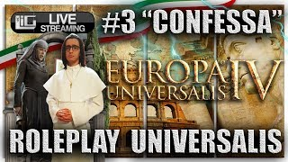 🔴Roleplay Storico Europa Universalis IV | Episodio #3 | Competitive Multiplayer [Livestream HD ITA]