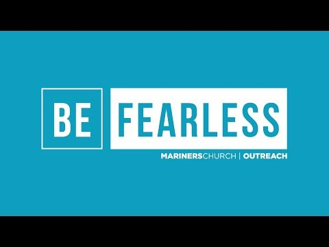 Be Fearless 2018 | Center Of It All