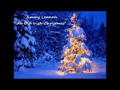 Jimmy Lennon - An Old Irish Christmas