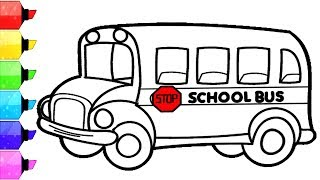 SCHOOL BUS Coloring Pages | How to Draw and Color School Bus for kids. Learn colors for kids