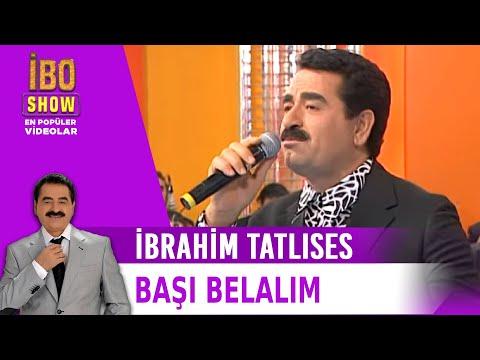 Başı Belalım - İbrahim Tatlıses - İbo Show Canlı Performans