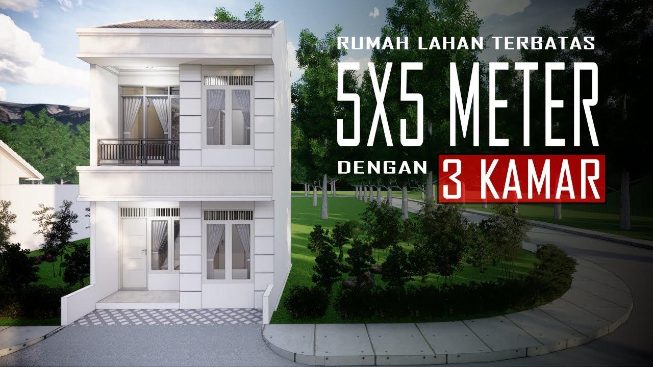Desain Rumah 5x5 Dilahan Terbatas Youtube Small House Design Plans Small House Design Model House Plan