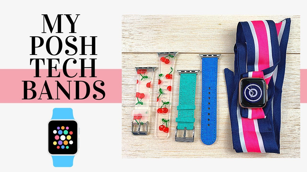 Apple Watch Bands Review - My Little Posh Tech Collection ❤️⌚️
