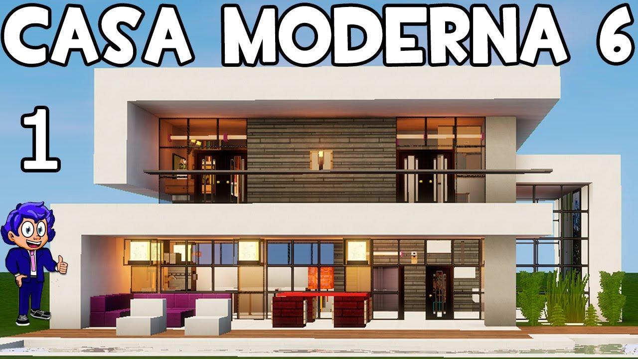 casa moderna 6 en minecraft parte 1 presentaci n y