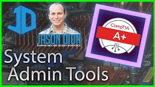 40 - System Administration Tools