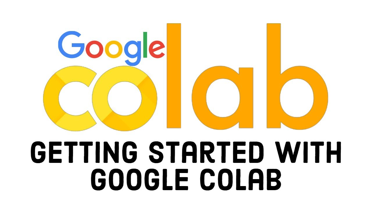 Download Getting Started with Google CoLab | How to use Google Colab
