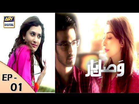 Vasl-e-Yaar Episode 01 - ARY Digital Drama