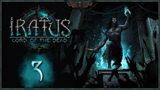 IRATUS: Lord of the Dead | Capítulo 3 | Hacemos el primer BOSS!