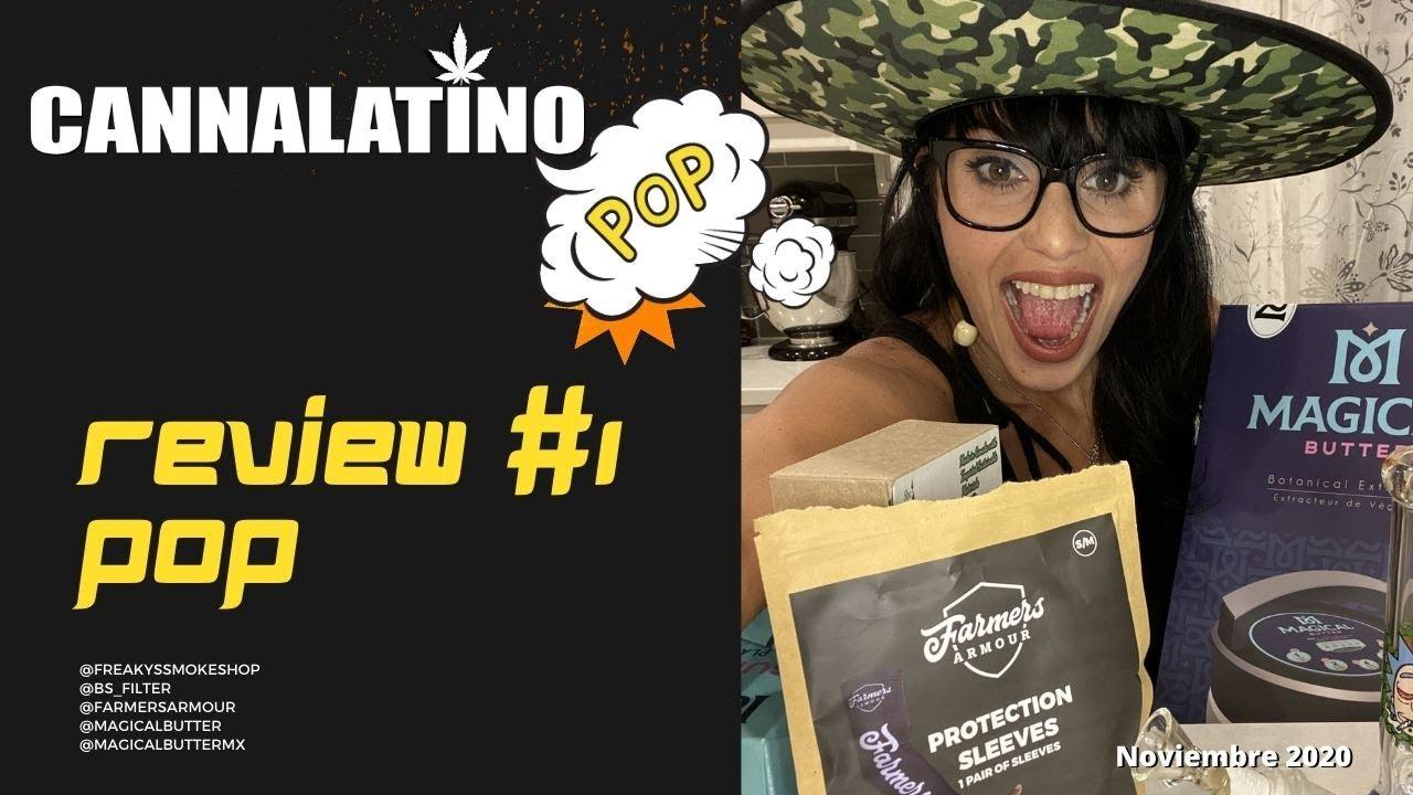 Cannalatino Pop # 5  REVIEW
