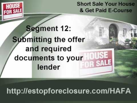 short-sale-e-course--segment-12:-submitting-the-offer-and-required-documents-to-your-lender