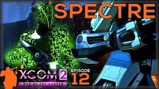 Spectre | XCOM 2: War of the Chosen - Let's Play E12 - [Gameplay] [Commander/IM]