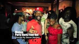 Munga - Party Hard/Find Out (Official HD Video)