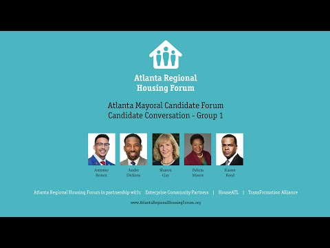 Atlanta Mayoral Candidate Forum  on Affordable Housing  Wednesday, October 6, 9:30 a.m.