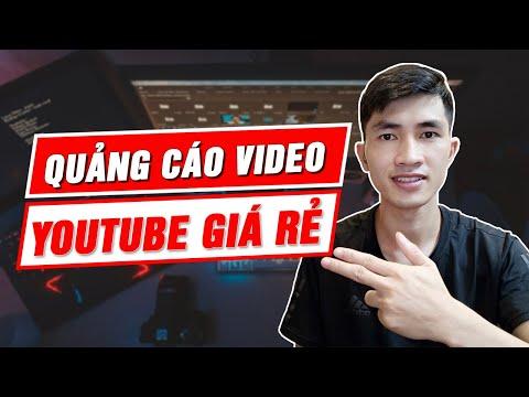 Cách chạy Quảng Cáo Video Youtube Giá Rẻ hiệu quả 2021