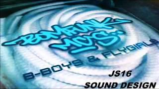 Play B-Boys 'n' Fly Girls (Js 16 Sound Design)