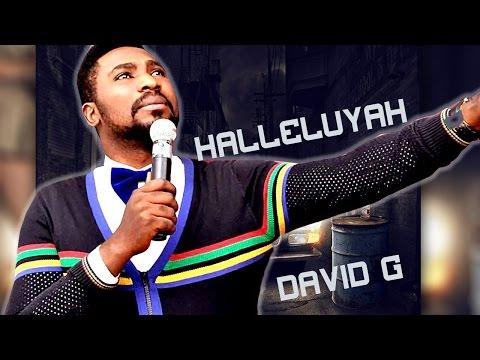 DAVID G    HALLELUYAH    Nigerian Gospel Mix