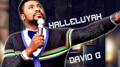 DAVID G    HALLELUYAH  -  Nigerian Gospel Mix
