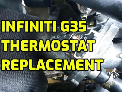 How to change Infiniti G35 Thermostat Replacement Easy - 24видео рф