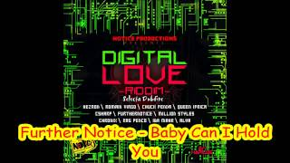 Further Notice - Baby Can I Hold You (Digital Love Riddim 2012)