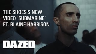 """The Shoes ft. Blaine Harrison """"Submarine"""" - Official Music Video"""