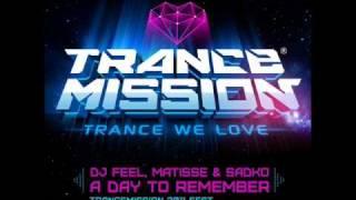 DJ Feel Matisse Sadko A Day To Remember Exaya Remix 2PLAY