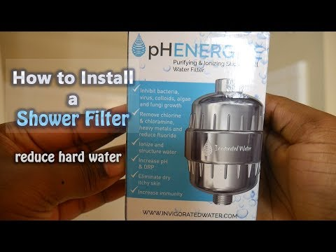 How to Install a Shower Filter | Reduce Hard Water, Get Softer Skin & Hair