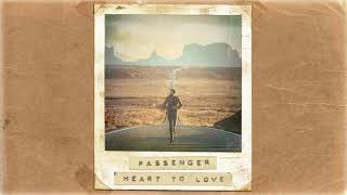 Passenger | Heart to Love (Official Album Audio)
