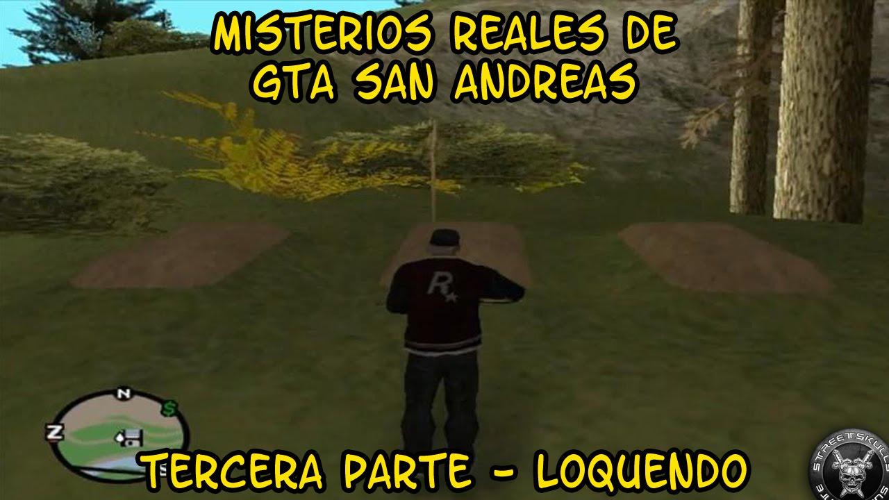 Loquendo - Misterios de GTA San Andreas Parte 3 (Reales) - YouTube