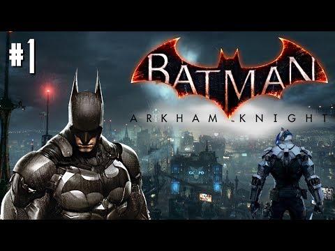 #1 BATMAN: ARKHAM KNIGHT | WILLKOMMEN in GOTHAM CITY | [HD] [DE]