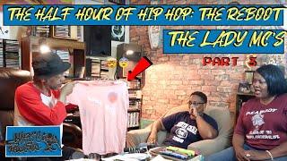 HALF HOUR OF HIP HOP: THE LADY MC'S (part three)