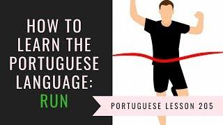 how to learn Brazilian Portuguese (run)