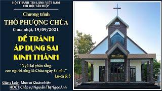 HTTL TÂN HIỆP - Chương Trình Thờ Phượng Chúa - 19/09/2021