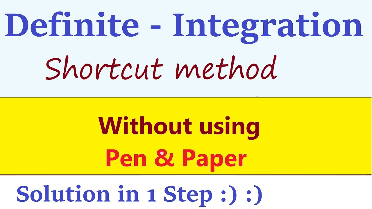 Definite Integration Shortcuts and Tricks : Integral Calculus