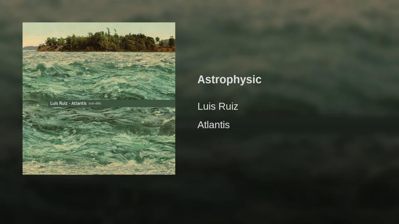 Luis Ruiz Atlantis