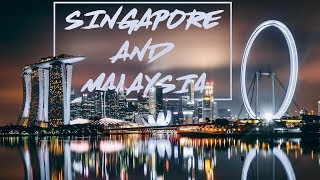 Singapore And Malaysia - A Travel Video!