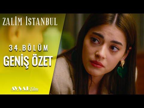 Zalim İstanbul 34. Bölüm Geniş Özet