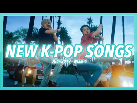 NEW K-POP SONGS  JULY 2019 WEEK 4