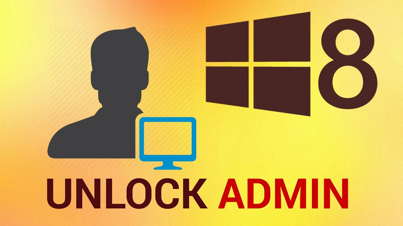 how to change administrator on windows 8