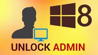 How to Unlock Administrator Account in Windows 8 thumbnail